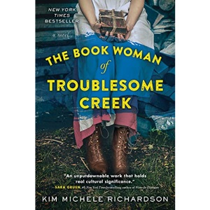 Book Woman of Troublesome Creek, The: A Novel