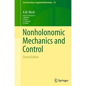 Nonholonomic Mechanics and Control: 24 (Interdisciplinary Applied Mathematics)