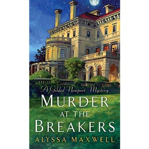Murder at the Breakers (A Gilded Newport Mystery): 1