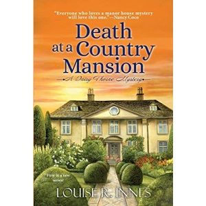 Death at a Country Mansion (A Daisy Thorne Mystery): A Smart British Mystery with a Surprising Twist: 1