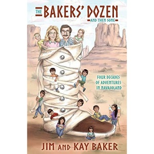 THE BAKERS' DOZEN and Then Some