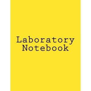 Laboratory Notebook: The Original Scientific Notebook.