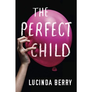 The Perfect Child