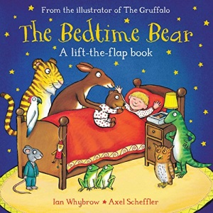 The Bedtime Bear: A Lift-The-Flap Book (Tom and Bear)