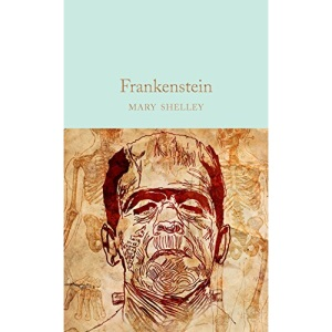 Frankenstein: Mary Shelley (Macmillan Collector's Library)