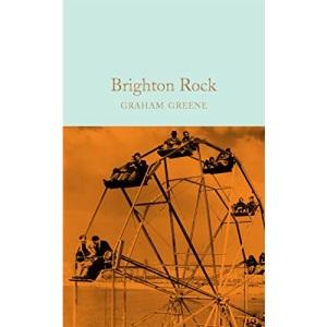 Brighton Rock: Graham Greene (Macmillan Collector's Library)