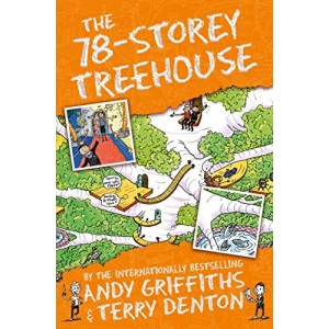 The 78-Storey Treehouse: The Treehouse Book 06 (The Treehouse Series)