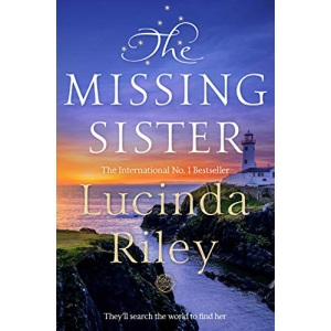 The Missing Sister: Lucinda Riley (The Seven Sisters)