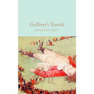 Gulliver's Travels: Jonathan Swift (Macmillan Collector's Library)