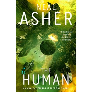 The Human: Neal Asher (Rise of the Jain)