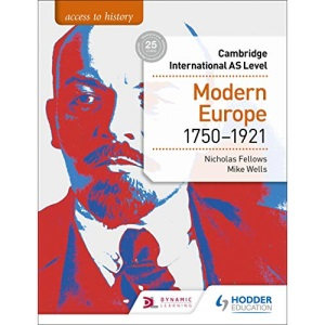 Access to History for Cambridge International AS Level: Modern Europe 1750-1921