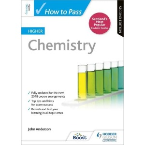 How to Pass Higher Chemistry: Second Edition (How To Pass - Higher Level)