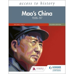 Access to History: Mao's China 1936-97 Fourth Edition