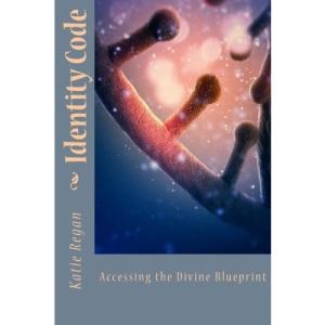 Identity Code: Accessing the Divine Blueprint (New Creature)