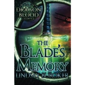 The Blade's Memory: Volume 5 (Dragon Blood)