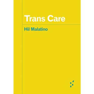 Trans Care (Forerunners: Ideas First)