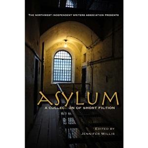 Asylum: a collection of short fiction