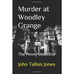 Murder at Woodley Grange: The Penny Detective: 13
