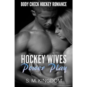 Romance: Hockey Wives Power Play: Body Check Hockey Romance Fiction, Hat Trick Sports Romance Face Off Series (Be My Bad Boy Tonight Free Bonus Books)