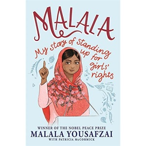 Malala: My Story of Standing Up for Girls' Rights; Illustrated Edition for Younger Readers