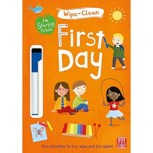 First Day: Wipe-clean book with pen (I'm Starting School)