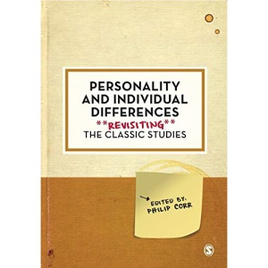 Personality and Individual Differences: Revisiting the Classic Studies (Psychology: Revisiting the Classic Studies)