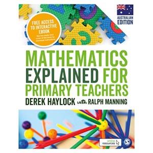 Mathematics Explained for Primary Teachers (Australian Edition)