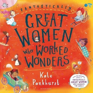 Fantastically Great Women Who Worked Wonders: Gift Edition