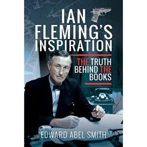 Ian Fleming's Inspiration: The Truth Behind the Books