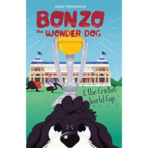 Bonzo the Wonder Dog and the Cricket World Cup