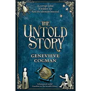 The Untold Story (The Invisible Library series)