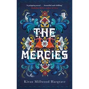 The Mercies: Kiran Millwood Hargrave