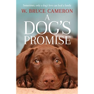 A Dog's Promise (A Dog's Purpose)