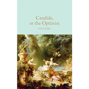 Candide, or The Optimist: Voltaire (Macmillan Collector's Library)