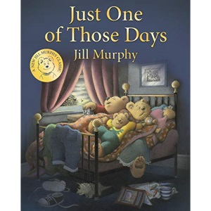 Just One of Those Days (A Bear Family Book)