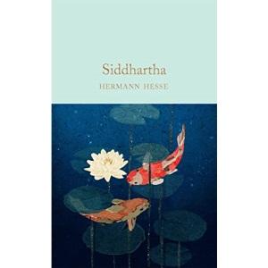 Siddhartha: Hermann Hesse (Macmillan Collector's Library)