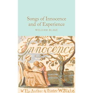 Songs of Innocence and of Experience (Macmillan Collector's Library)