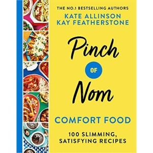 Pinch of Nom Comfort Food: 100 Slimming, Satisfying Recipes