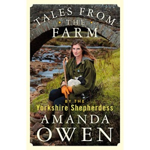 Tales From the Farm by the Yorkshire Shepherdess