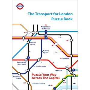 The Transport for London Puzzle Book: Puzzle Your Way Across the Capital