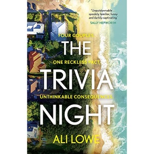 The Trivia Night: the shocking must-read novel for fans of Liane Moriarty