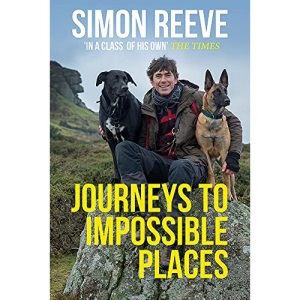 Journeys to Impossible Places: In Life and Every Adventure