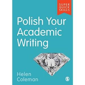 Polish Your Academic Writing (Super Quick Skills)