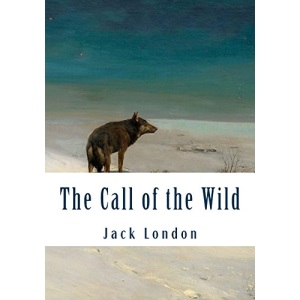 The Call of the Wild (Large Print): Complete and Unabridged Classic Edition