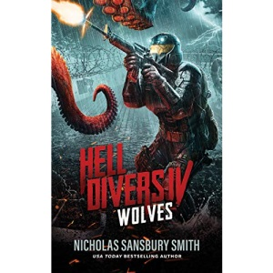 Hell Divers IV: Wolves (Hell Divers Series, 4)