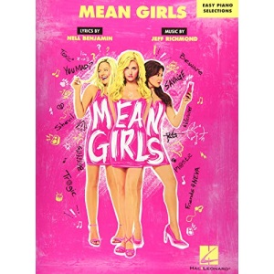 Mean Girls - Easy Piano Selections