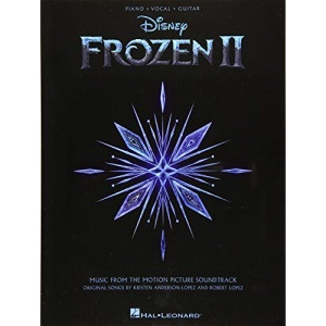 Frozen II - Piano,Vocal, Guitar: Music from the Motion Picture Soundtrack