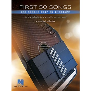 First 50 Songs You Should Play on Autoharp