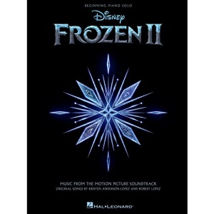 Frozen 2 Beginning Piano Solo Songbook: Music from the Motion Picture Soundtrack