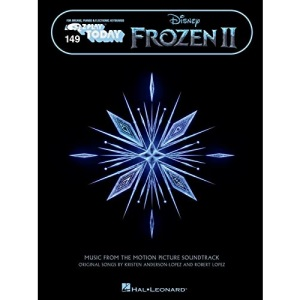 Frozen II - Easy Piano Play-Along Music from the Motion Picture Soundtrack: Music from the Motion Picture Soundtrack E-Z Play Today Volume 149